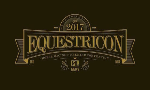 """EQUESTRICON™, HORSE RACING'S FIRST EVER """"FAN-CENTRIC"""" CONVENTION TO STRIDE INTO SARATOGA SPRINGS IN 2017"""
